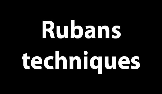 Rubans techniques